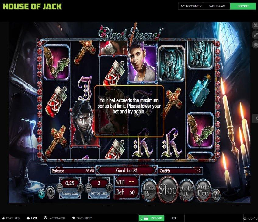 House of Jack 5-Max bet exceeded.JPG